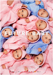 Future Baby Poster (© Nikolaus Geyrhalter / Filmproduktion GmbH)